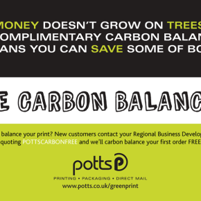 Money Doesn't Grow on Trees but Complimentary Carbon Balancing Means You Can Save Some of Both