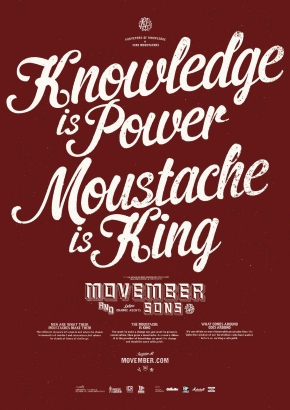 Knowledge is Power, Moustache is King