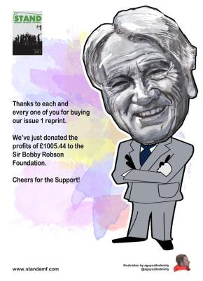 STAND Issue 1 Reprint Raises Over £1000 For Sir Bobby Robson Foundation